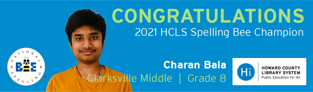 Congratulations 2021 HCLS spelling bee champion, Charan Bala